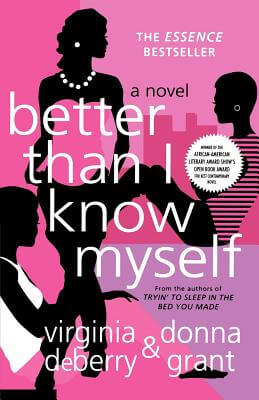 Click for more detail about Better Than I Know Myself by Virginia Deberry and Donna Grant