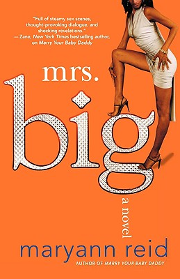 Click for more detail about Mrs. Big by Maryann Reid