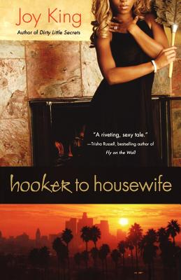Click for more detail about Hooker To Housewife by Joy Deja King