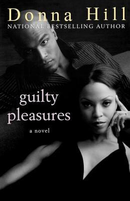 Click for more detail about Guilty Pleasures by Donna Hill