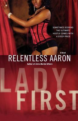 Click for more detail about Lady First by Relentless Aaron