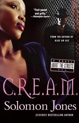 Click for more detail about C.R.E.A.M. by Solomon Jones