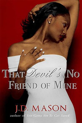 Click to learn more about That Devil's No Friend Of Mine