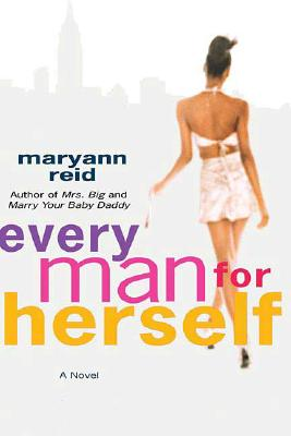 Click for more detail about Every Man For Herself by Maryann Reid