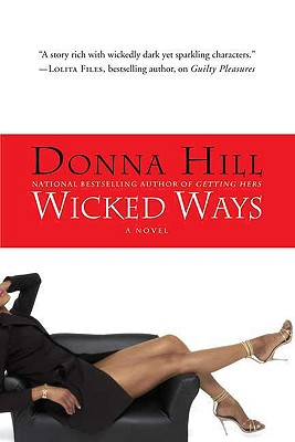 Click for more detail about Wicked Ways by Donna Hill