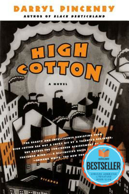 Click for a larger image of High Cotton: A Novel