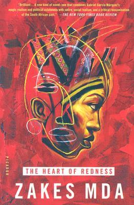 Click for more detail about The Heart of Redness: A Novel by Zakes Mda