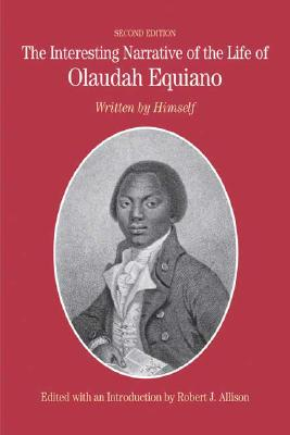Click for more detail about The Interesting Narrative Of The Life Of Olaudah Equiano: Written By Himself (Bedford Series In History & Culture) by Olaudah Equiano