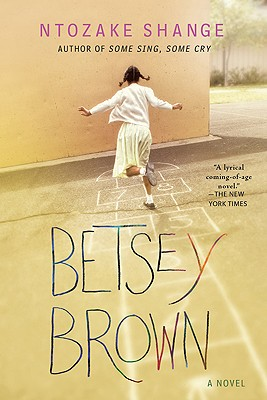 Click for more detail about Betsey Brown: A Novel by Ntozake Shange