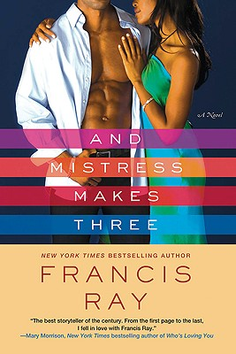 Click for more detail about And Mistress Makes Three by Francis Ray