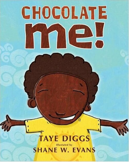 Click for more detail about Chocolate Me! (Hardcover) by Taye Diggs