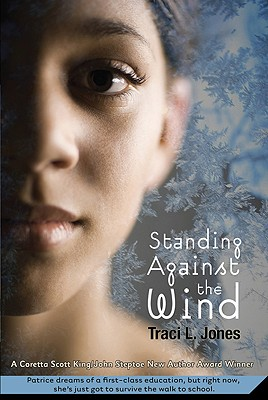 Click for more detail about Standing Against the Wind by Traci L. Jones