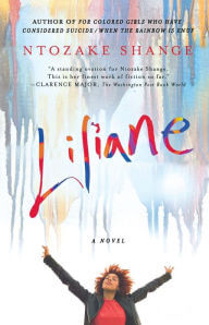 Click for more detail about Liliane: A Novel by Ntozake Shange