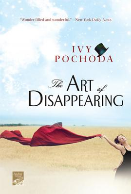 Click for more detail about Art of Disappearing by Ivy Pochoda