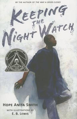 Click for more detail about Keeping the Night Watch by Hope Anita Smith