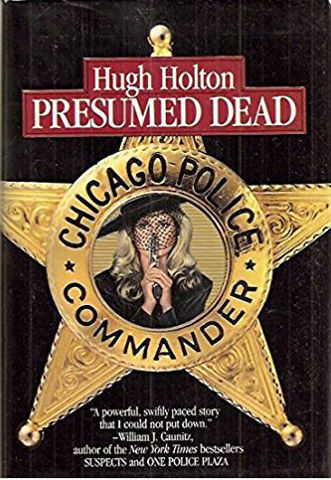 Click for more detail about Presumed Dead by Hugh Holton
