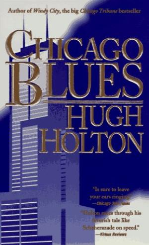 Click for more detail about Chicago Blues by Hugh Holton