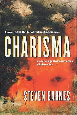 Click for more detail about Charisma by Steven Barnes