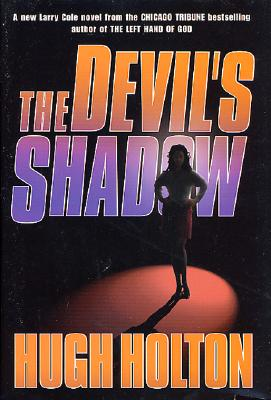 Click for more detail about The Devil's Shadow by Hugh Holton