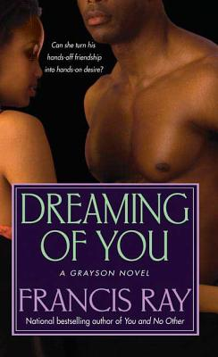 Click for more detail about Dreaming of You by Francis Ray