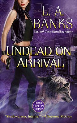 Click for more detail about Undead On Arrival (Crimson Moon, Book 3) by Leslie Esdaile Banks