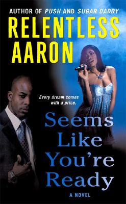Book Cover Seems Like You're Ready by Relentless Aaron