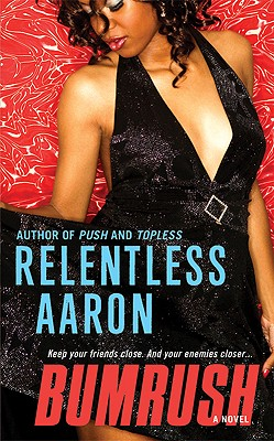 Book Cover Bumrush by Relentless Aaron