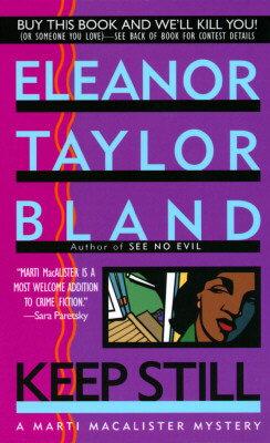 Click for more detail about Keep Still (Marti MacAlister Mysteries) by Eleanor Taylor Bland
