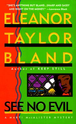 Click for more detail about See No Evil (Marti MacAlister Mysteries) by Eleanor Taylor Bland