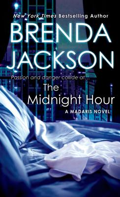 Click for more detail about The Midnight Hour (Madaris Family Novels) by Brenda Jackson
