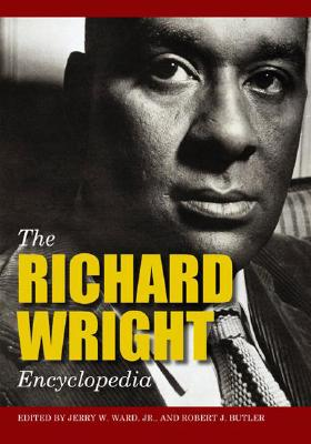Click for more detail about The Richard Wright Encyclopedia (American Mosaic) by Jerry W. Ward