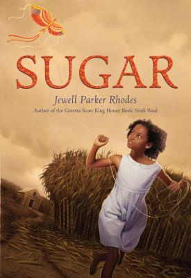 Click for more detail about Sugar by Jewell Parker Rhodes