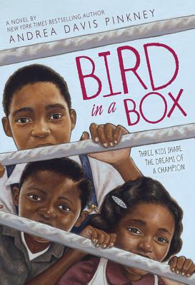 Click for more detail about Bird In A Box by Andrea Davis Pinkney