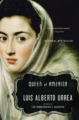 Click for more detail about Queen of America: A Novel by Luís Alberto Urrea