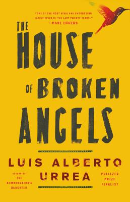 Click for more detail about The House of Broken Angels by Luís Alberto Urrea
