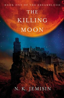 Click for more detail about The Killing Moon by N. K. Jemisin