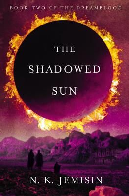 Click for more detail about The Shadowed Sun (Dreamblood) by N. K. Jemisin
