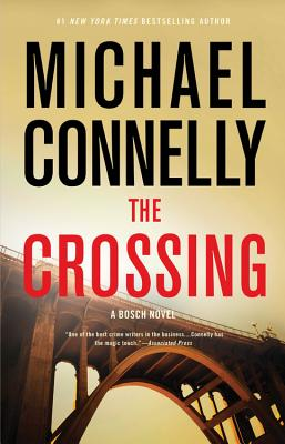Click for more detail about The Crossing (Bosch) by Michael Connelly