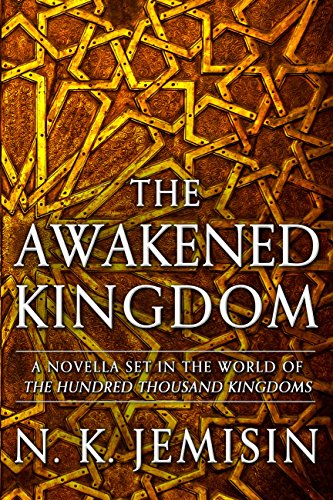 Click for more detail about The Awakened Kingdom  (Book 2 The Inheritance Trilogy) by N. K. Jemisin