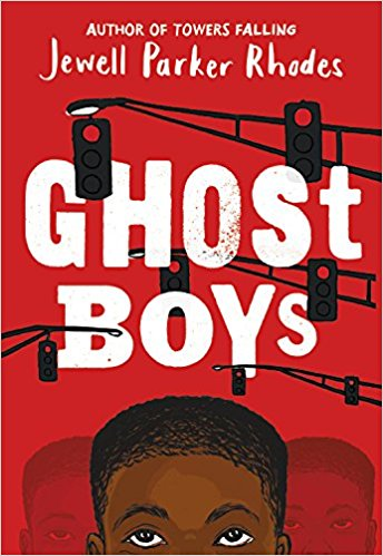 book cover Ghost Boys by Jewell Parker Rhodes