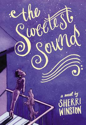 Click for more detail about The Sweetest Sound by Sherri Winston