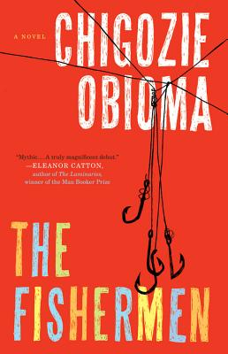 Click for more detail about The Fishermen: A Novel by Chigozie Obiama
