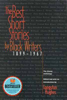 Click for more detail about The Best Short Stories By Black Writers, 1899-1967: The Classic Anthology by Langston Hughes
