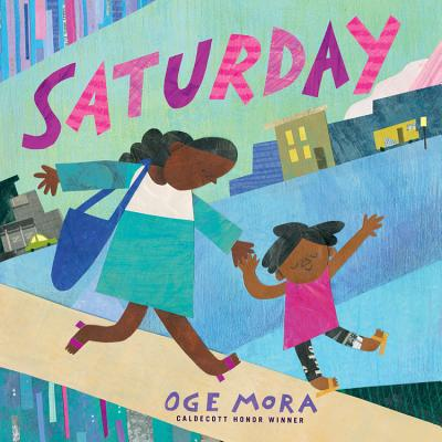 Click for more detail about Saturday by Oge Mora