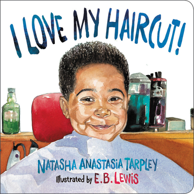 Book Cover I Love My Haircut! by Natasha Anastasia Tarpley