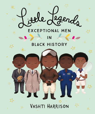 Click for a larger image of Little Legends: Exceptional Men in Black History