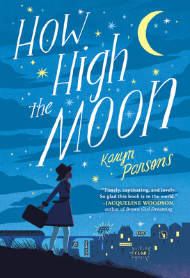 Click for more detail about How High the Moon by Karyn Parsons