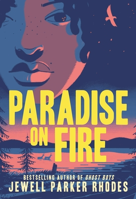 Book Cover Paradise on Fire by Jewell Parker Rhodes