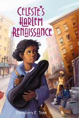 Click for more detail about Celeste's Harlem Renaissance by Eleanora E. Tate