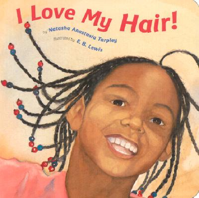 Click for a larger image of I Love My Hair!